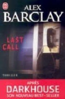 Kindle colección de libros electrónicos mobi descargar LAST CALL de ALEX BARCLAY ePub RTF FB2 in Spanish 9782290008614