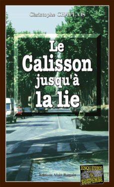 le calisson jusqu'à la lie (ebook)-christophe chaplais-9782355503214