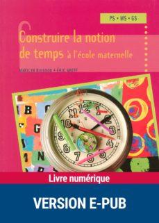 construire la notion de temps à l'école maternelle (ebook)-marilyn buisson-éric greff-9782725663814
