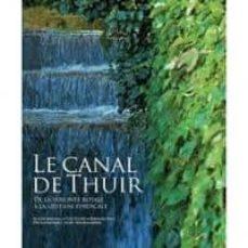 Padella.mx Le Canal De Thuir. De La Volonte Royale A La Gestion Syndicale Image