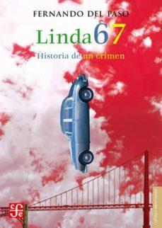 Leer libros completos en línea gratis sin descargar LINDA 67: HISTORIA DE UN CRIMEN