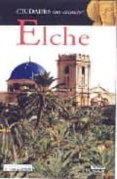 Noticiastoday.es Elche (Ciudades Con Encanto) Image