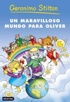 Geekmag.es Un Maravilloso Mundo Para Oliver, Geronimo Stilton Image