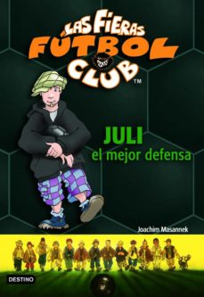 juli, el mejor defensa (ebook)-joachim masannek-9788408111214