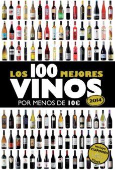 Emprende2020.es Los 100 Mejores Vinos Por Menos De 10 Euros (2014) Image