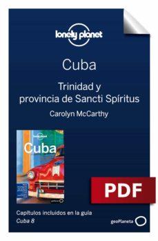 cuba 8_9. trinidad y provincia de sancti spíritus (ebook)-brendan sainsury-carolyn mccarthy-9788408198314