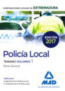 policía local de extremadura. temario volumen 1 parte general-9788414207314