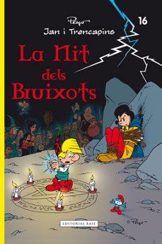 Inmaswan.es La Nit Dels Bruixots. Jan I Trencapins 17 Image