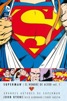 Lofficielhommes.es Grandes Autores De Superman: John Byrne - Superman: El Hombre Ace Ro Vol. 1 Image