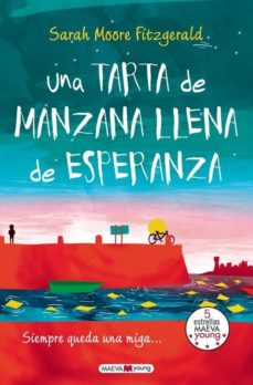 Descargas de libros de audio populares gratis UNA TARTA DE MANZANA LLENA DE ESPERANZA de SARA MOORE FITZGERALD RTF 9788415893714