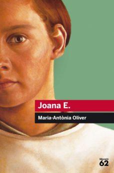 Libros mp3 descargables gratis JOANA E.  de MARIA ANTONIA OLIVER I CABRER 9788415954514