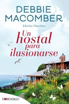 Ebook descargar gratis torrent search UN HOSTAL PARA ILUSIONARSE de DEBBIE MACOMBER PDB PDF 9788416087914