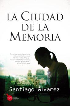 Lofficielhommes.es La Ciudad De La Memoria (Saga Detective Mejías 1) Image