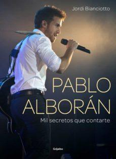 pablo alborán (ebook)-jordi bianciotto-9788416220014