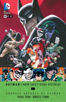 Permacultivo.es Grandes Autores De Batman - Paul Dini Y Bruce Timm: Amor Loco Y Otras Historias Nº 1 Image