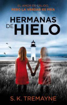 Ebook gratis descargar diccionario de ingles HERMANAS DE HIELO de S. K. TREMAYNE  en español