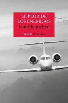 Libros de audio gratis para descargar en la computadora EL PEOR DE LOS ENEMIGOS 9788416964314 (Literatura española)