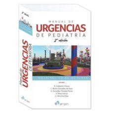 Descargas de libros electrónicos gratis para ibook MANUAL DE URGENCIAS DE PEDIATRIA. HOSPITAL 12 DE OCTUBRE (2ª ED.) de R. CALDERÓN CHECA  L. BARÓN GONZÁLEZ DE SUSO  A. GONZÁLEZ-POSADA FLORES  S. MESA GARCÍA  J.I. SÁNCHEZ DÍAZ 9788417194314