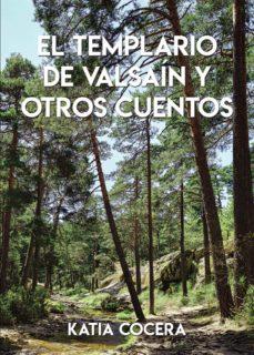el templario de valsaín y otros cuentos (ebook)-9788417808914