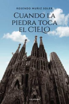 Descargar pdfs ebook (I.B.D.) CUANDO LA PIEDRA TOCA EL CIELO in Spanish