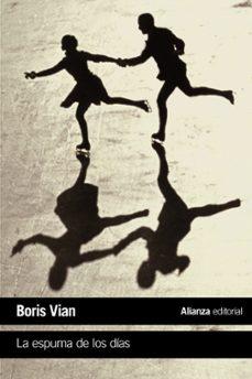 Descargar libros de texto gratis epub LA ESPUMA DE LOS DIAS iBook DJVU PDB 9788420688114
