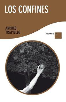 Pdf una descarga gratuita de libros LOS CONFINES in Spanish 9788423345014