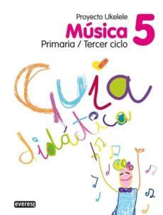 Cdaea.es Musica 5º Educacion Primaria Guia Didactica Proyecto Ukelele Image