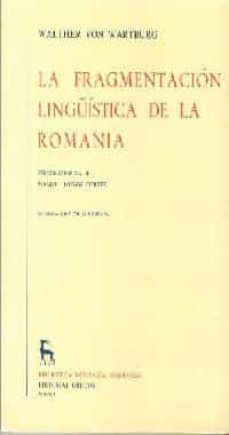 Geekmag.es La Fragmentacion Lingüistica En La Romania (2ª Ed.) Image