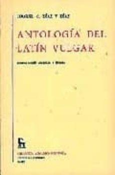 Bressoamisuradi.it Antologia Del Latin Vulgar (2ª Ed.) Image