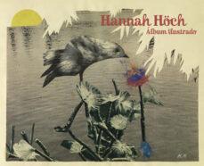 hannah höch: album ilustrado-hannah hoch-9788425224614