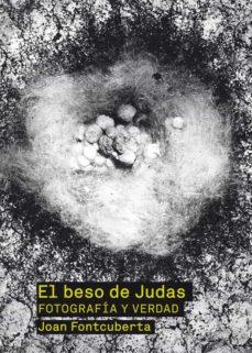 el beso de judas (ebook)-joan fontcuberta-9788425225314