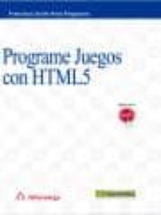 Descargar PROGRAME JUEGOS CON HTML5 gratis pdf - leer online