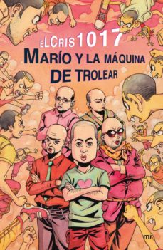 Ebook descargar deutsch gratis MARÍO Y LA MÁQUINA DE TROLEAR (Spanish Edition) ePub