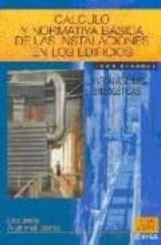 Mrnice.mx Calculo Y Normativa Basica De Las Instalaciones En Los Edificios (T. Ii) (6ª Ed.) Image