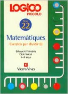 Inmaswan.es Logico Piccolo Matematiques Exercicis Per Dividir I Fitxer 22 Cicle Inicial (6 - 8 Anys) Image