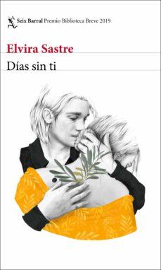 días sin ti (ebook)-elvira sastre-9788432235214