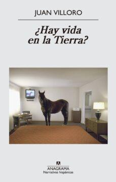 Ebook it descarga gratuita ¿HAY VIDA EN LA TIERRA? PDB FB2 de JUAN VILLORO 9788433997814 (Spanish Edition)