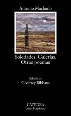 Libro de audio gratis descargar libro de audio SOLEDADES. GALERIAS. OTROS POEMAS (10ª ED.) de ANTONIO MACHADO 9788437604114 en español