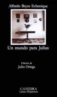 Ebook versión completa descarga gratuita UN MUNDO PARA JULIUS 9788437611914 in Spanish