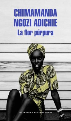 Ebooks descargables gratis para nook color LA FLOR PÚRPURA 9788439731214 iBook MOBI de CHIMAMANDA NGOZI ADICHIE