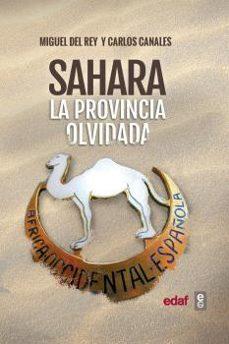 sahara. la provincia olvidada-miguel del rey-carlos canales-9788441438514