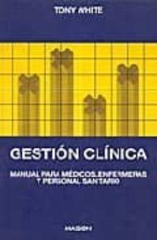 Asdmolveno.it Gestion Clinica: Manual Para Medicos, Enfermeras Y Personal Sanit Aro Image