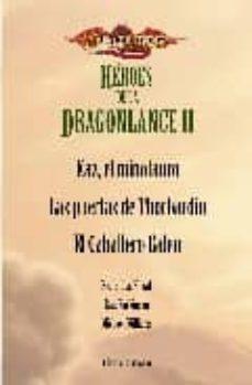 Enmarchaporlobasico.es Estuche Heroes De La Dragonlance Ii (Kaz El Minotauro / Las Puert As De Thorbardin / El Caballero Galen) Image