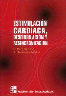 Descargas gratuitas de audiolibros para ipad. ESTIMULACION CARDIACA de CONCEPCION MORO SERRANO 9788448151614 in Spanish PDB CHM