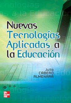nuevas tecnologias aplicadas a la educacion-julio cabero almenara-9788448156114