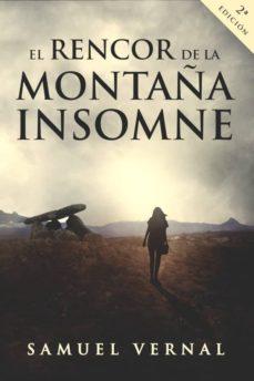 el rencor de la montaña insomne (trilogia insomne vol. 1)-samuel vernal-9788461799114