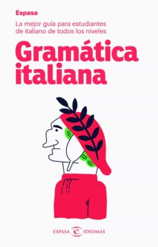 Descarga de libros de Google en línea gratis. GRAMATICA ITALIANA ESPASA (Literatura española) 9788467054514