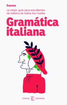 Descargar google ebooks en formato pdf GRAMATICA ITALIANA ESPASA