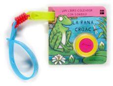 Permacultivo.es La Rana Croac (Libro Colgador Con Sonido) Image
