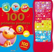 Descargar 100 PRIMERAS PALABRAS CON 100 SONIDOS gratis pdf - leer online